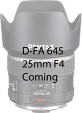 Pentax 645 25mm F4 Coming