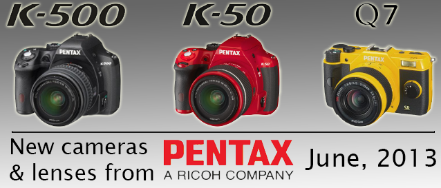 New Cameras and Lenses From Pentax