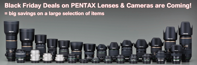 Black Friday Pentax Deals Coming Up