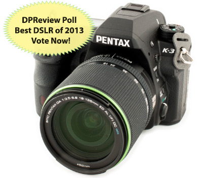 Pentax K-3: Best DSLR of 2013 Poll