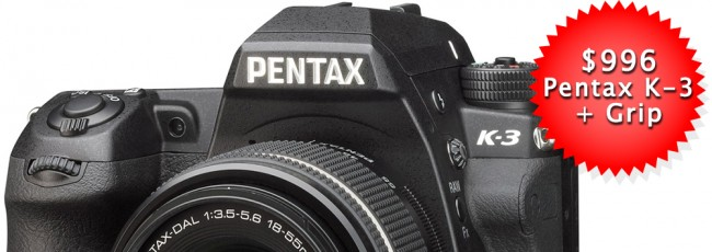 Pentax K-3 for just $996