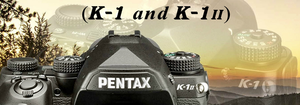 Pentax K-1 II eBook Now Available, 25% Off
