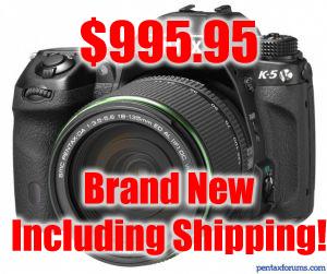 Pentax K-5 for $999