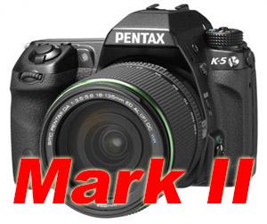 Pentax K-5 Mark II Coming