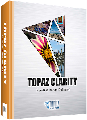 "Topaz Labs Announces ""Clarity"" - Save $20"