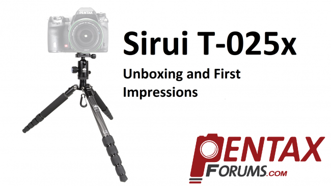 Sirui T-025x Unboxing and First Impressions